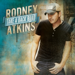 "Rodney Atkins Releases ""take a Back Road"" Today, Tuesday, Oct. 4"