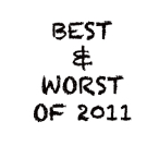 MediaMikes' The Best and Worst of 2011