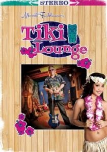 "DVD Review ""Merrell Fankhauser's 'Best Of Tiki Lounge' Volumes 1 & 2"""