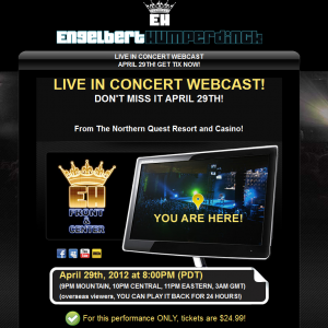Engelbert Humperdinck Live in Concert Webcast! April 29th! Get your Tickets Now!
