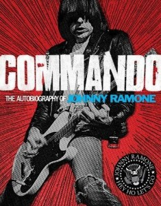 """Book Review """"Commando: The Autobiography of Johnny Ramone"""""""