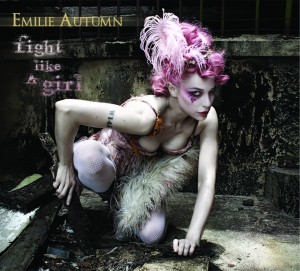 "CD Review: Emilie Autumn ""Fight Like a Girl"""