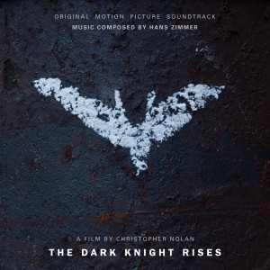 "CD Review ""The Dark Knight Rises: Original Motion Picture Soundtrack"""