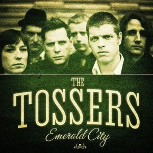 "CD Review: The Tossers ""The Emerald City"""