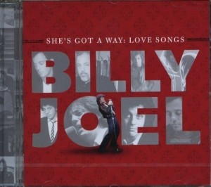 "Billy Joel's ""She's Got A Way: Love Songs"" CD Giveaway [ENDED]"