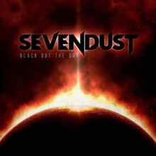 SevendustBlackOutTheSun