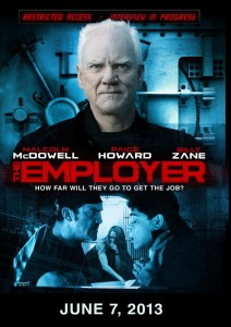 """The Employer"" starring Malcolm McDowell, Billy Zane and David Dastmalchian gets June 7th release date!"