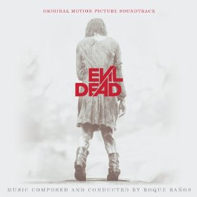 "CD Review ""Evil Dead: Original Motion Picture Soundtrack – Deluxe Extended Edition"""