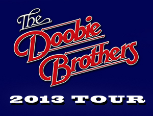 "Concert Review: The Doobie Brothers ""2013 Tour"" – Mohegan Sun Arena"