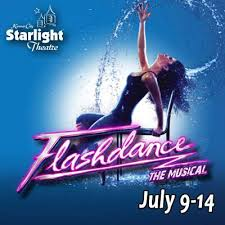 "Theatre Review ""Flashdance: The Musical"" Starlight Theatre – Kansas City, Missouri"