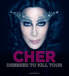 "Cher Announces ""Dressed to Kill"" Tour Beginning March 22nd in Phoenix"