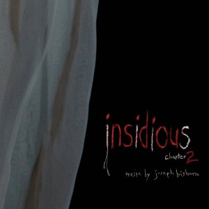 "CD Review ""Insidious: Chapter 2"" Music by Joseph Bishara"