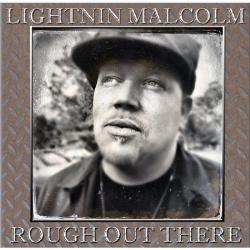 lightnin-malcolm_rough-out-there