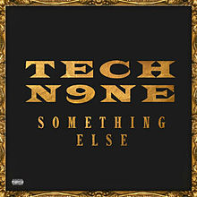 "CD Review: Tech N9ne ""Something Else"""
