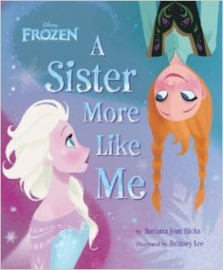"""Book Review """"Frozen: A Sister More Like Me """""""