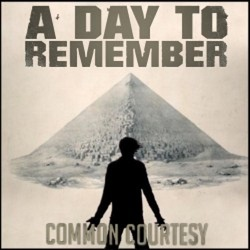 CD Review A Day To Remember    A Day To Remember Common Courtesy