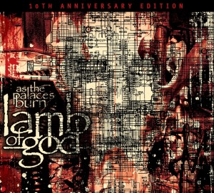 "CD Review: Lamb of God ""As the Palaces Burn: 10th Anniversary Edition"""