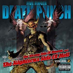 "CD Review: Five Finger Death Punch ""The Wrong Side of Heaven and the Righteous Side of Hell, Vol. 2"""