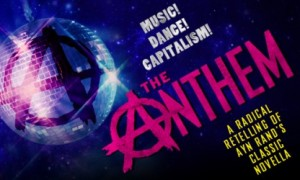 "The World Premiere of the Off-Broadway Musical ""The Anthem"" Opens May 29th!"