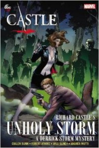 "Graphic Novel Review ""Castle: Richard Castle's Unholy Storm"""
