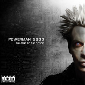 Powerman-5000-Builders-Of-The-Future-cover-art
