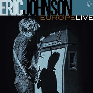 "Eric Johnson talks about live album titled ""Europe Live"""