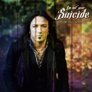 "Stryper's Michael Sweet talks about new solo album ""I'm Not Your Suicide"""