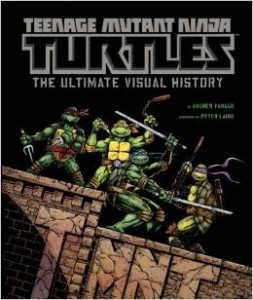 "Book Review ""Teenage Mutant Ninja Turtles: The Ultimate Visual History"""