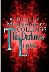 "Book Review ""This Darkness Light"" by Michaelbrent Collings"