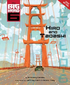 "Book Review ""Big Hero 6: Hiro and Tadashi"""