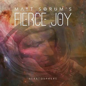 Matt-Sorums-Fierce-Joy-Stratosphere