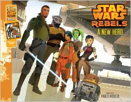 "Book Review ""Star Wars Rebels: A New Hero"""