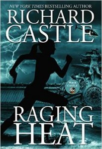 "Book Review ""Raging Heat"" by Richard Castle"