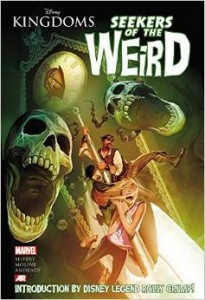"Comic Book Review ""Disney Kingdoms: Seekers of the Weird"""