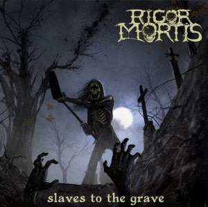 "Casey Orr talks about Rigor Mortis' new album ""Slaves to the Grave"""