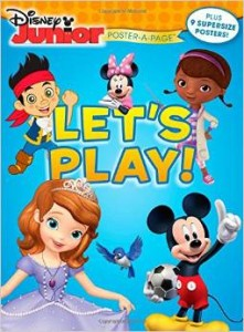 "Book Reviews ""Disney Poster-A-Page – Disney Junior: Let's Play & Frozen: Magical Moments"""