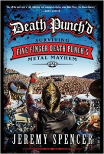 "Book Review ""Death Punch'd: Surviving Five Finger Death Punch's Metal Mayhem"""