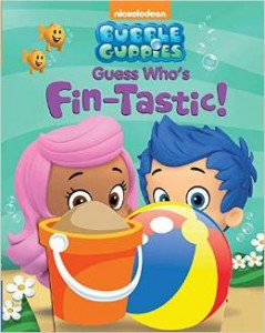 "Book Review ""Bubble Guppies Guess Who's Fin-tastic!"""
