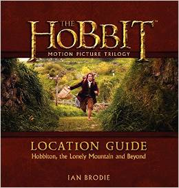 "Book Review ""The Hobbit Motion Picture Trilogy:  Location Guide – Hobbiton, the Lonely Mountain and Beyond"""