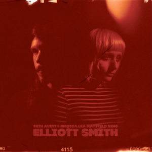 "CD Review ""Seth Avett & Jessica Lea Mayfield Sing Elliot Smith"""