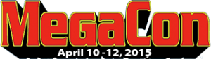 Orlando MegaCon Returns to the Orange County Convention Center April 10-12, 2015