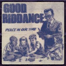 "CD Review: Good Riddance ""Peace in Our Time"""
