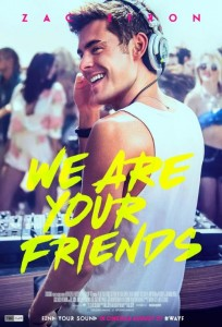 "Film Review ""We Are Your Friends"""