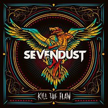 "CD Review: Sevendust ""Kill the Flaw"""