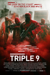 "Film Review ""Triple 9"""