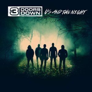 "CD Review: 3 Doors Down ""Us And The Night"""
