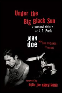 Book Review: Under the Big Black Sun: A Personal History of L.A. Punk""