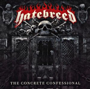 "Album Review: Hatebreed ""The Concrete Confessional"""