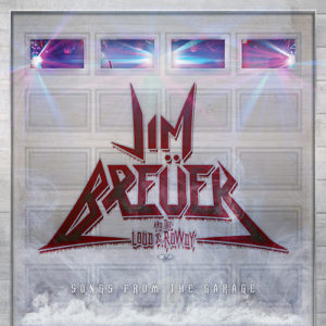 "Album Review: Jim Breuer and the Loud & Rowdy ""Songs From The Garage"""