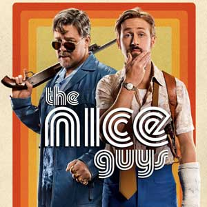 "Film Review ""The Nice Guys"""